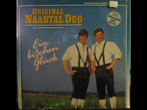 ORIGINAL NAABTAL DUO - EIN BIßCHEN GLÜCK - side 2 of 2