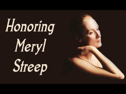 Honoring Meryl Streep