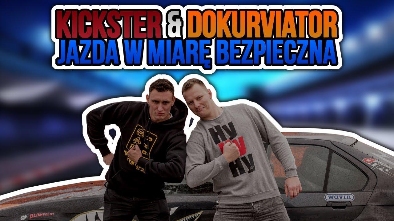 Kickster & Dokurviator – jazda w miarę bezpieczna