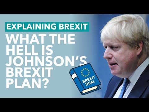 Boris Johnson's Brexit Plan - Brexit Explained