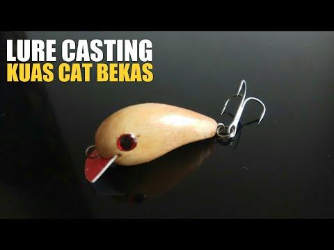 Membuat Umpan Casting Dari Kuas Cat #1 - Mini Crankbait