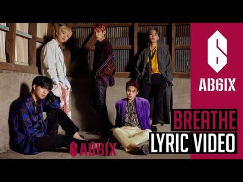 """AB6IX에이비식스 - """"Breathe"""" lyric  Eng sub  6Cast"""