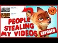 People Stealing My Videos? *Explicit