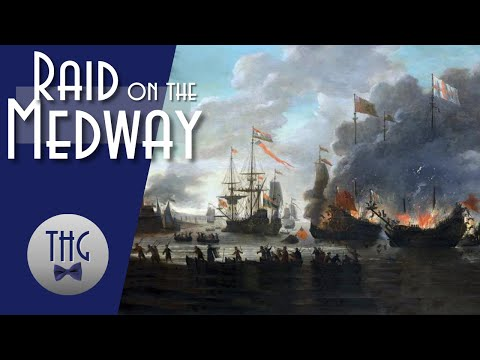 The Dutch Fleet and the Raid on the Medway