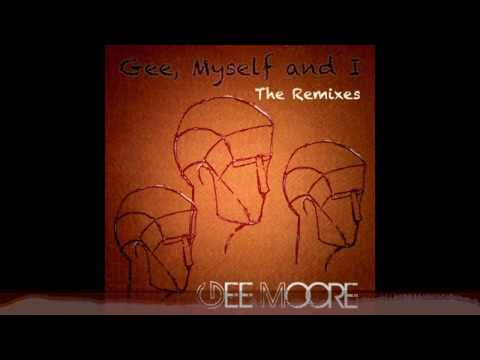 Gee Moore - Gee myself and I (artist album) - The Remixes