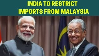 India to restrict Palm Oil imports from Malaysia  NewsX