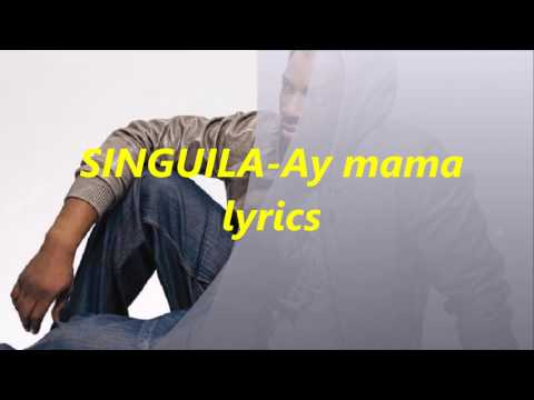 MAMA AY TÉLÉCHARGER AUDIO SINGUILA