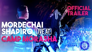 MORDECHAI SHAPIRO LIVE AT CAMP MORASHA ft. KROHMA  (Official Trailer)
