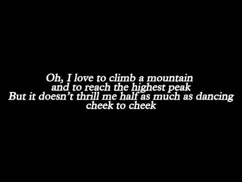 Tony Bennett & Lady Gaga - Cheek to Cheek (Lyrics)