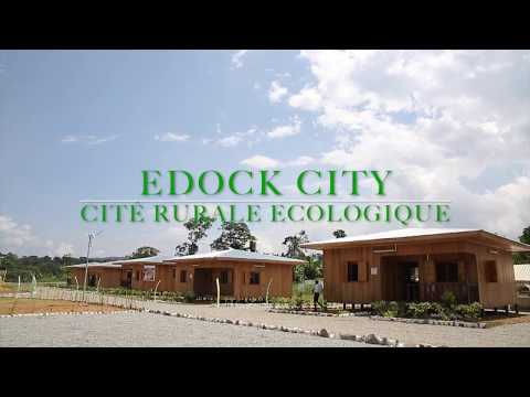 Gabon : EDOCK CITY 1ère Cité rurale écologique du Gabon