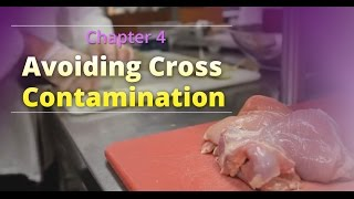 "Basic Food Safety: Chapter 4 ""Avoiding Cross Contamination"" (English)"