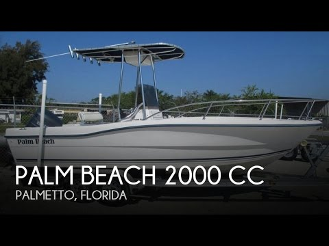 [UNAVAILABLE] Used 2005 Palm Beach 2000 CC in Palmetto, Flor