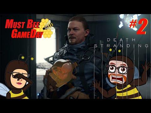 Death Stranding #2- Must Bee GameDay  LiveStream 🐝