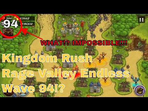 Kingdom Rush Rage Valley | WAVE 94!? | Endless Hacked Run