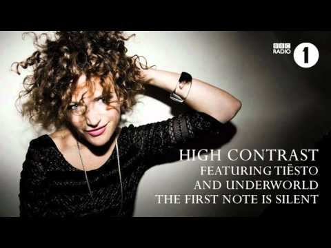 High Contrast - The First Note Is Silent (feat Tiësto and Underworld)