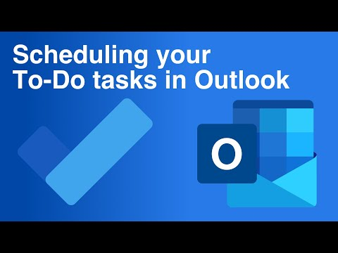 Scheduling Your Microsoft To Do Tasks In Outlook