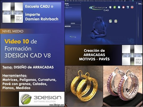 Joyas 3D Escuela de joyería CADJ ® VIDEO 10 Formación 3DESIGN CAD V8