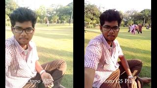 Oppo A57 vs Moto G5 plus Camera Comparison