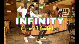 Olamide - INFINITY (Dance Choreography) Ft. Omah Lay
