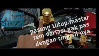 Pasang tutup master rem variasi ring sil nya gk passs