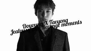 Dotae/ Taedo jealousy and revenge moments (NCT Taeyong X Doyoung) #dotae #taedo #yongyoung