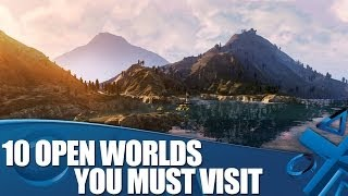 Watch_Dogs Week: 10 Open Worlds You Must Visit On PlayStation