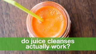 Cleanse Diet - Juice-only cleanses: what you need to know