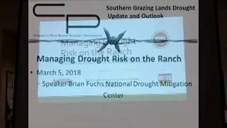 Managing Drought Risk on the Ranch   Brian Fuchs NDMC  Comanche Pool Ashland KS March 2018