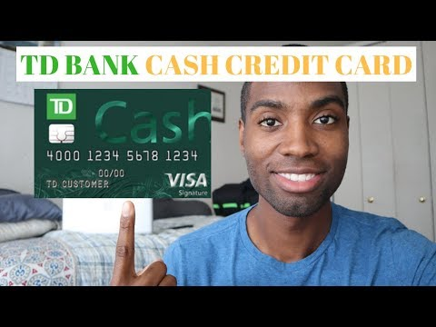TD Bank Cash Credit Card Review | Is It Worth It?