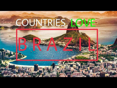 Top 10 countries that love Brazil