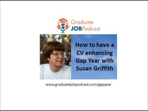 How to have a CV Enhancing Gap Year With Susan Griffith - Graduate Job Podcast #15