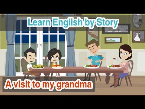 Learn English by Story ~ A visit to my grandma (English Subtitled)
