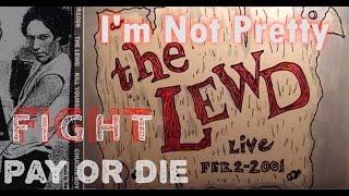 The Lewd: I