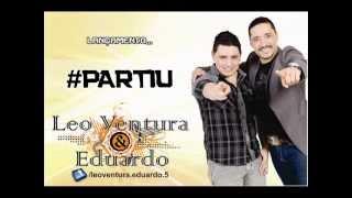 #partiu - Leo Ventura & Eduardo