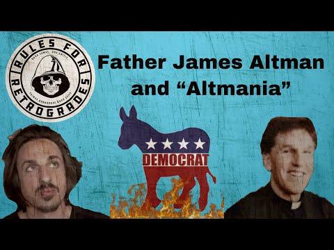 "Father James Altman and ""Altmania"""