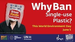 Why Ban Single-Use Plastic? | Sadhguru on World Environment Day