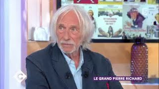 Le Grand Pierre Richard - C à Vous - 13/09/2017
