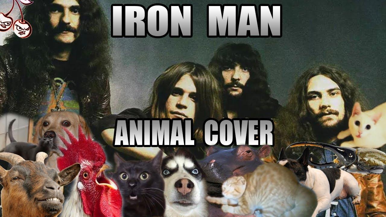 Black Sabbath - Iron Man (Animal Cover)