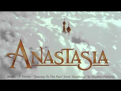 """Movie/TV Theme - """"Journey To The Past"""" from """"Anastasia"""" by Stephen Flaherty (1997)"""