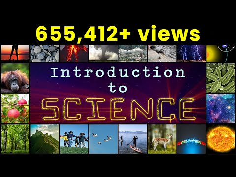 What is Science? | Introduction To Science...