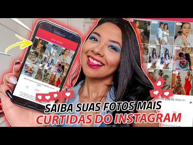 APLICATIVO PARA SABER SUAS FOTOS MAIS CURTIDAS!! *apps + usados do momento*