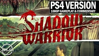 Shadow Warrior PS4 Walkthrough Part 1 - 1080p Gameplay Review