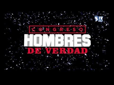 Congreso Hombres de Verdad 2013- Reportaje