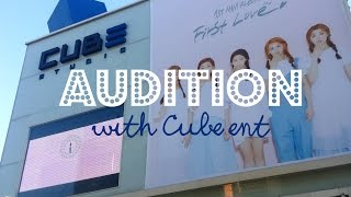 my audition at cube entertainment