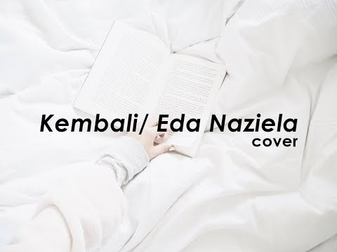 Kembali by Isma Sane / Eda Naziela Cover