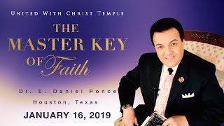 The Master Key Of Faith - Bishop E. Daniel Ponce