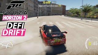 Forza Horizon 2 - DEFI DRIFT à NICE