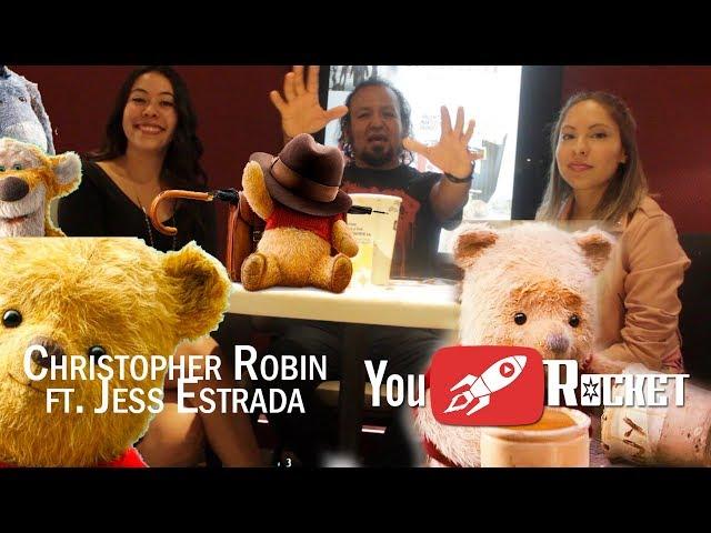 Christopher Robin (ft. Jess Estrada) Sin Spoilers