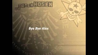 Bye Bye Alex