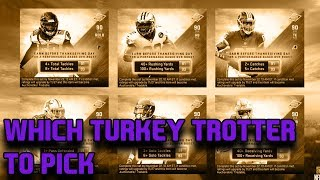 WHICH TURKEY TROTTER PLAYER SHOULD YOU DO IN MADDEN 19 ULTIMATE TEAM